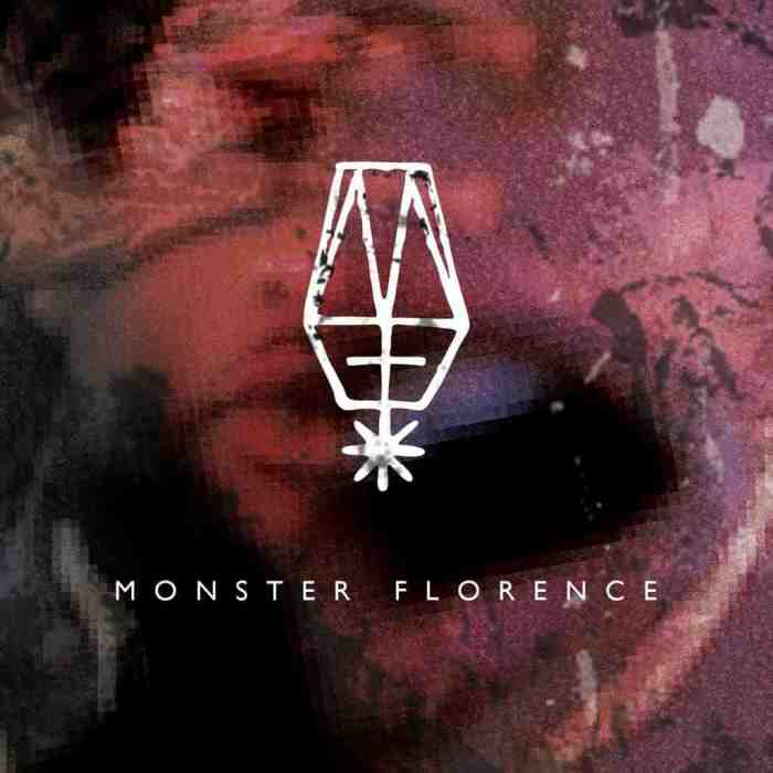 MONSTER FLORENCE