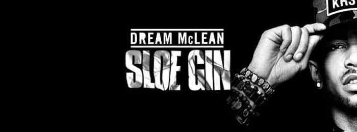 Dream Mclean - Sloe Gin
