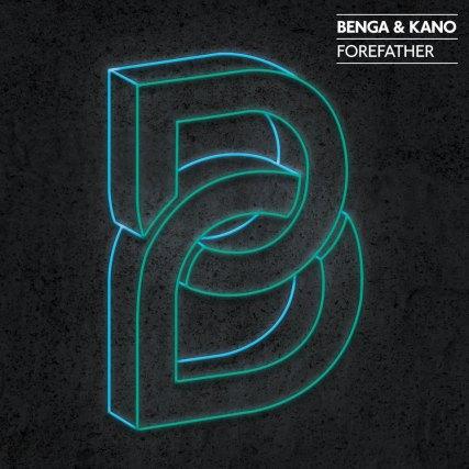 Benga & Kano - Forefather