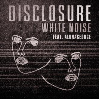 Disclosure ft. Alunageorge - White Noise