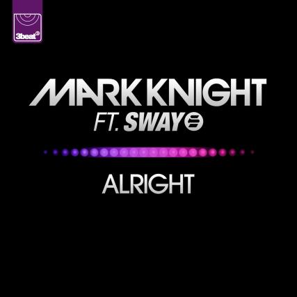 Mark Knight ft. Sway - Alright